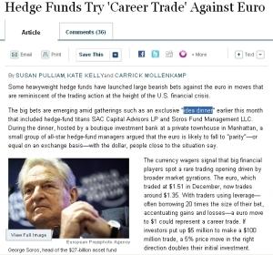 WSJ:Hedge Funds Try 'Career Trade' Against Euro  複数の大手ヘッジファンドが大量のユーロ売り、一段の下落の可能性