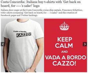 、「Vada a bordo, cazzo! (船に戻れ、ばか野郎!)」Tシャツ