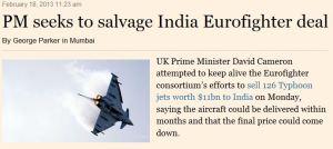 キャメロン英首相訪印:おフランスの「ラファール」に負けてなるものか -  「ユーロファイター」プロモーターが大企業団引き連れインド上陸